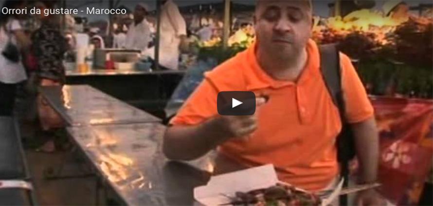 Orrori da gustare in Marocco