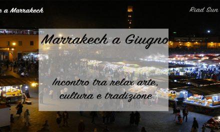 Marrakech a Giugno
