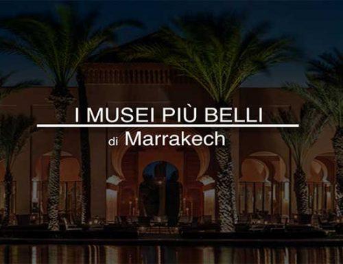 Musei più belli di Marrakech