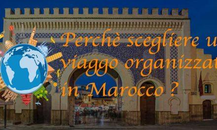 Viaggio organizzato Marocco