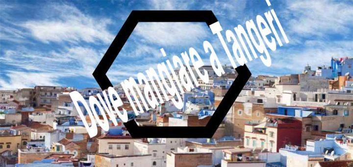 Tangeri dove mangiare