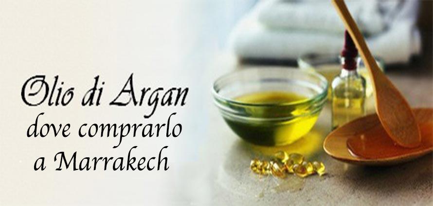 Marrakech dove comprare olio di Argan